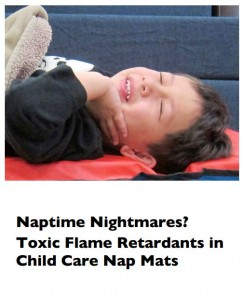 Naptime Nightmares? Toxic Flame Retardants in Child Care Nap Mats